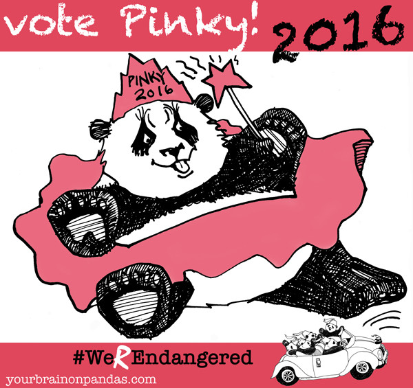 Vote for Pinky. Do YOU want to explain why you didn't?