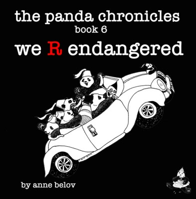 The Panda Chronicles Book 6: We R Endangered