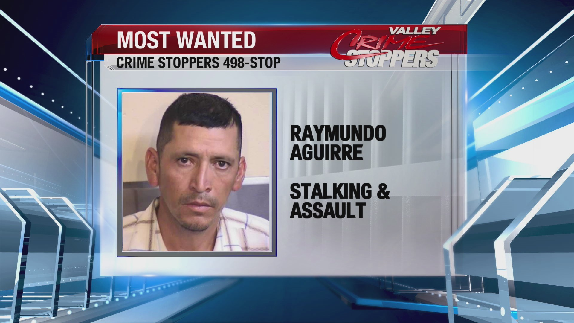 Crime Stoppers Most Wanted; Raymundo Aguirre