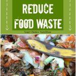 15 Ways to Reduce Food Waste