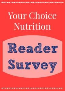 Your Choice Nutrition Reader Survey