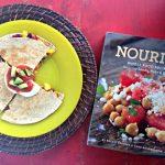Nourish Cookbook Review + Fajita Quesadillas Recipe
