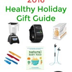My Favorite Things 2016 Healthy Holiday Gift Guide
