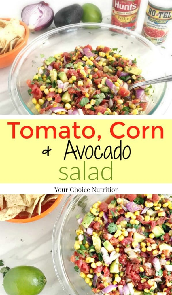 ad: Tomato, Corn & Avocado Salad. A quick, easy and full of flavor side dish perfect for serving to friends and family! | recipe via www.yourchoicenutrition.com