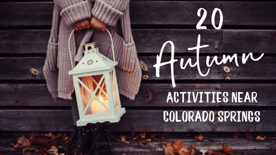 20 Fall Activities Near Colorado Springs