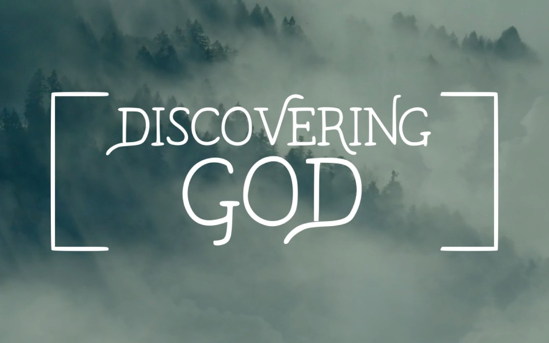 Discovering God: Introductions (Pt 1)