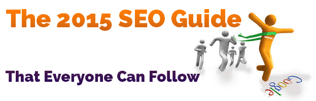 The 2015 SEO Guide That Everyone Can Follow