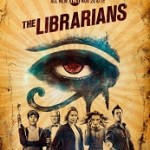 TV News: TNT's Adventure Series <i>THE LIBRARIANS</i> Returns November 20