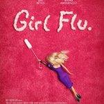 Movie Review: <em>Girl Flu</em> – Heartfelt and Honest.
