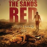 Movie Review: <em>It Stains the Sands Red</em> – Solid Zombie Film.
