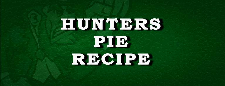Hunters Pie Irish Recipe