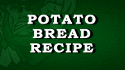 Irish Potato Bread Recipe