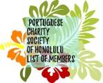 Portuguese Charity Society of Honolulu Directing Committees Members