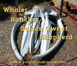 Whaler, Ranch Hand, Saloon Owner, And Shepherd
