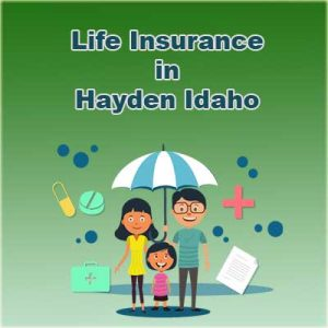 Affordable Life Insurance Prices Hayden Idaho