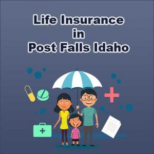 Low Cost Life Insurance Quotes Post Falls  Idaho