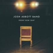 Josh Abbott Band - Front Row Seat (2015)