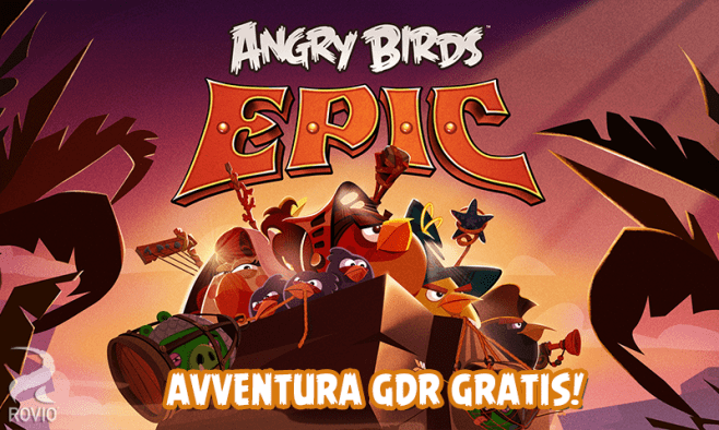 Download Angry Birds Epic per iOS e Android finalmente disponibile