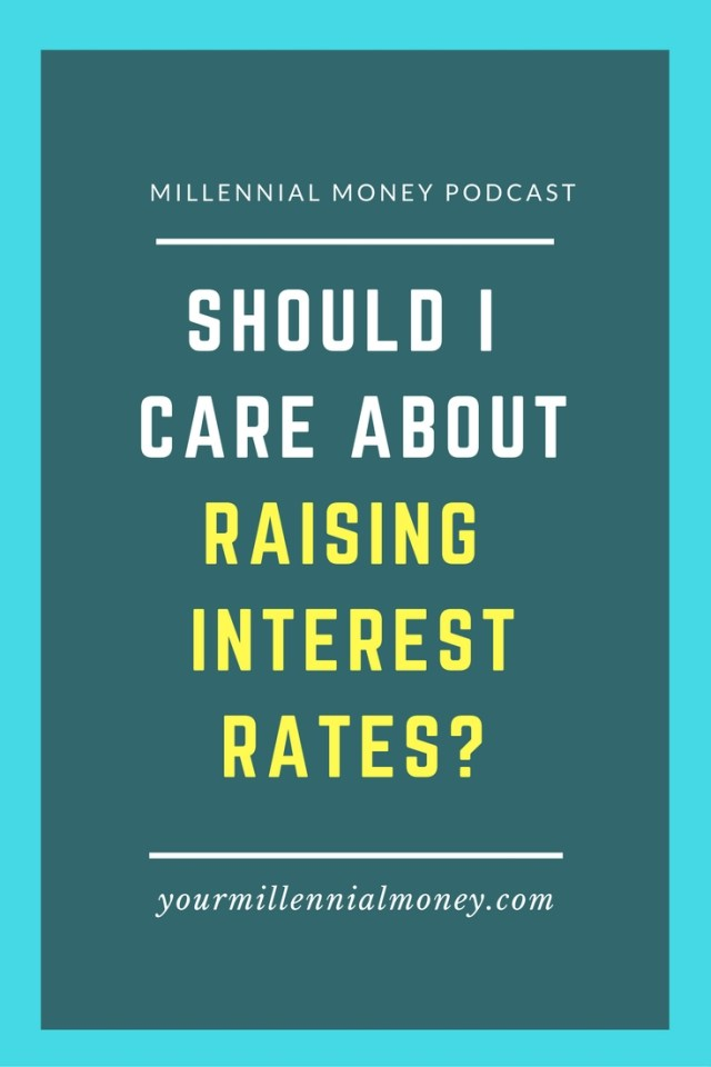 Raising interest rates can and do have an impact on your saving and spending. Int this podcast episode, I'm dishing why you should care and offering tips to ensure that as interest rates go up your budget won't explode as well.