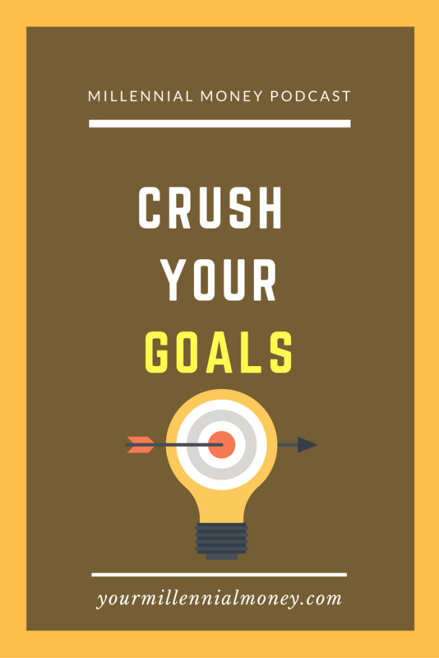 What does it take to crush your goals? Whether you want to start a business, travel the world, or simply pay off your debt, you've got to have a system in place to help you crush your goals.