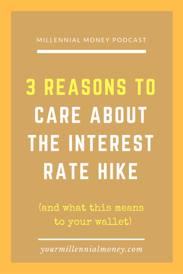 The Federal Reserve is raising interest rates again and as millennials you should pay attention. There are three key areas that could hit your wallet hard - credit card interest rates, car and home loans, and student loan refinancing rates.