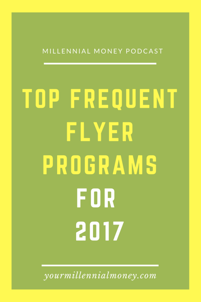Frequent flyer miles are worth gold when you like to travel - it's an easy way to score free airline tickets , hotel stays and more. In this podcast I'm talking about the top frequent flyer programs for 2017.