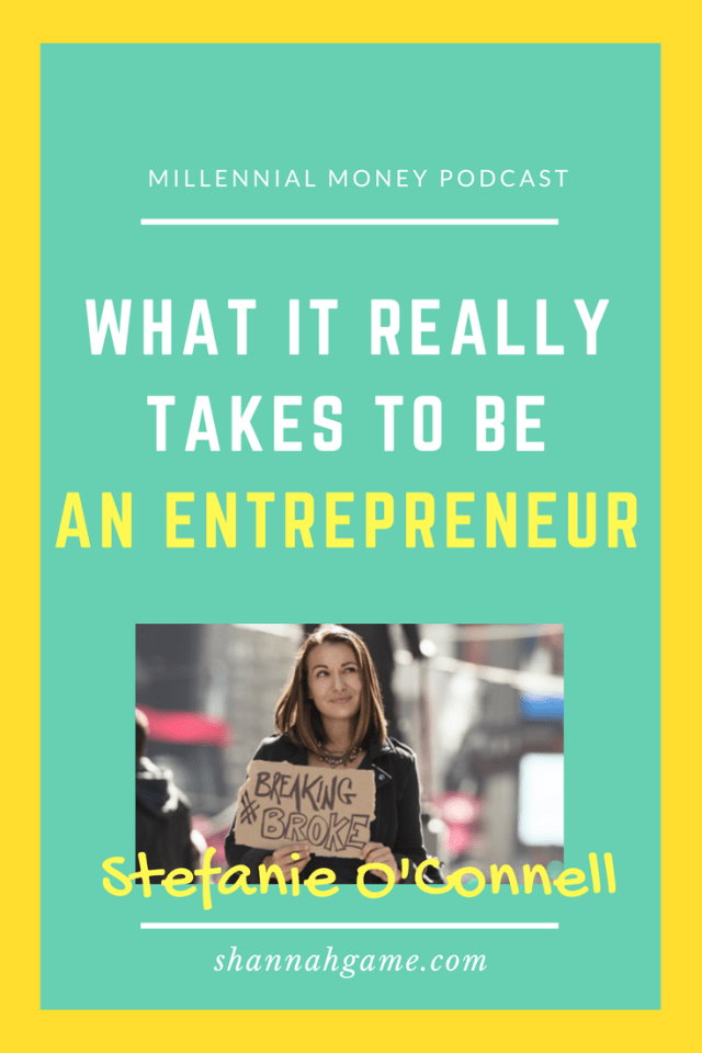 "Stefanie O'Connell has never had a ""real"" job, but has made a successful career out of her own curiosity with money. She shares her story of managing money as an entrepreneur and the attitude it takes to win."