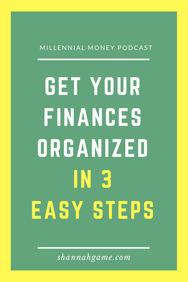 Here are some easy to follow tips to get your finances organized in 3 easy steps.