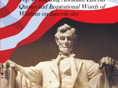 Abraham Lincoln Quotes and Inspirational Words Of Wisdom