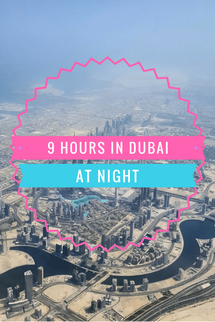 Our 9 hour overnight stopover in Dubai