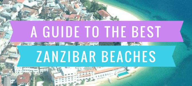 The Best Zanzibar Beaches (and where to stay)