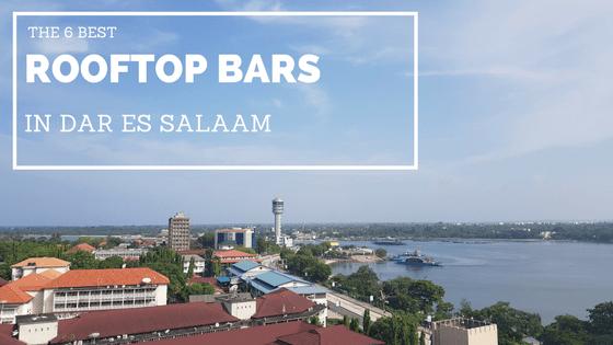 The Best Rooftop Bars in Dar es Salaam