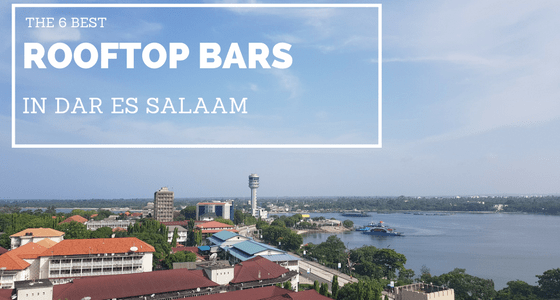 The Best Rooftop Bars in Dar es Salaam
