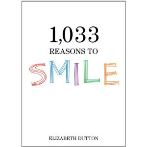 Book Review:  1,033 Reasons To Smile