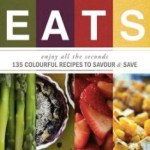 Book Review: EATS 135 Color Recipes To Savour & Save