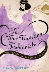 Giveaway and Excerpt Of the Book: The Time-Traveling Fashionista and Cleopatra, Queen of the Nile: by Bianca Turetsky