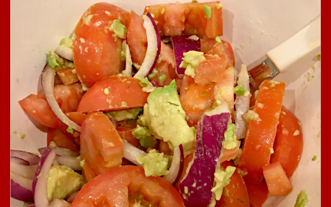 Our Favorite Salad: Tomato and Avocado Salad