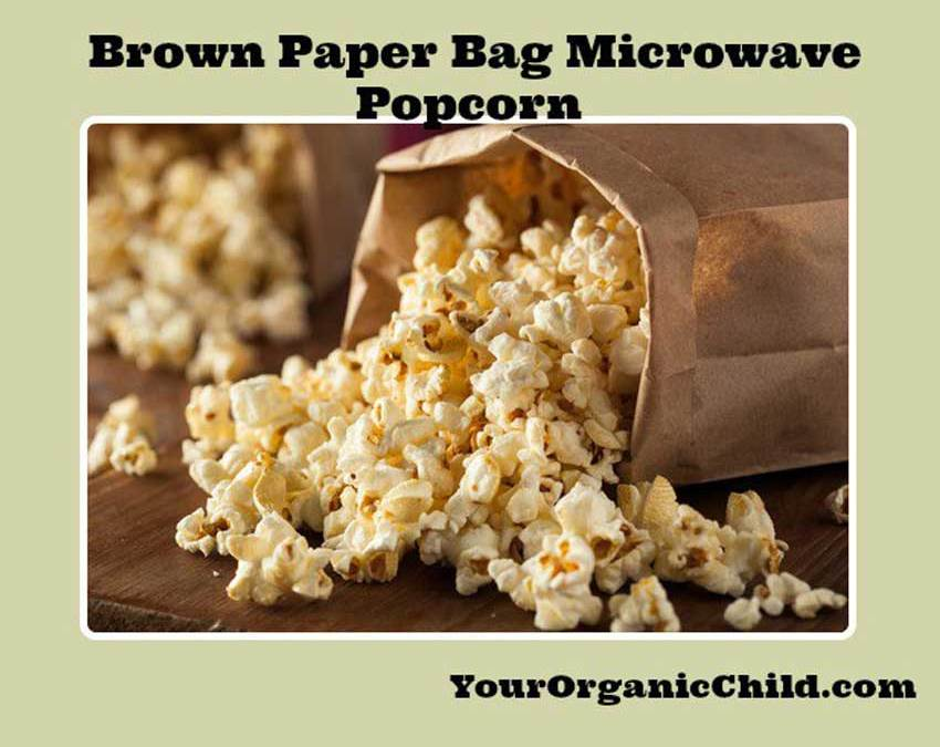 Homemade Popcorn In A Brown Paper Bag
