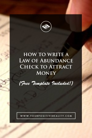 How to Write an Abundance Check to Attract Money