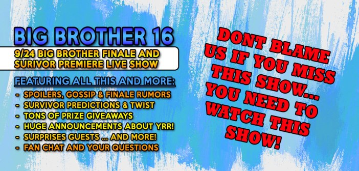 Big Brother 16 Finale and Survivor Premier Pre-Game Show