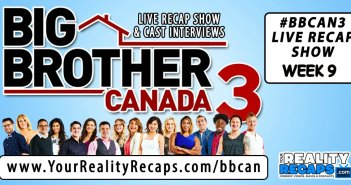 BBCAN3 week 9 video recap