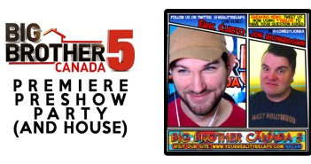#BBCAN5 Pre-Premier Live Show & House