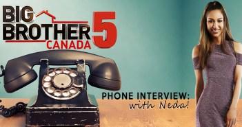 #BBCAN5 Exit Interview: Neda Kalantar