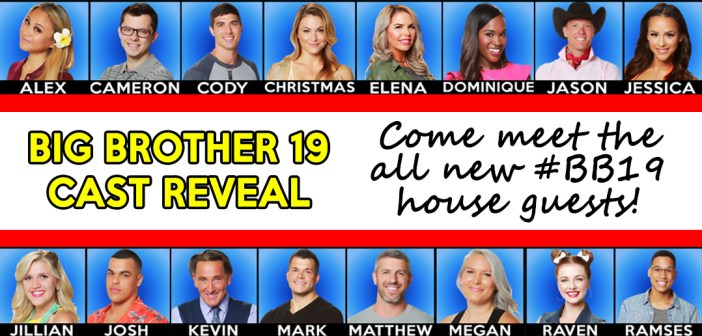 Big Brother 19 Cast Reveal Blog