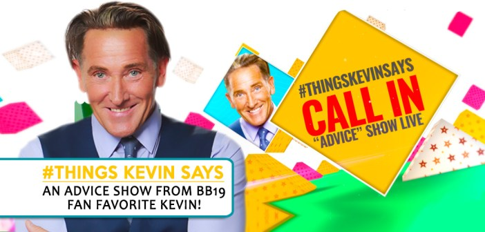 """#BB19 SPECIAL: """"Things Kevin Says"""" Advice Show"""