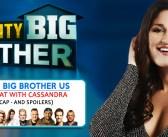CELEBRITY BIG BROTHER USA: With Cassandra Shahinfar!
