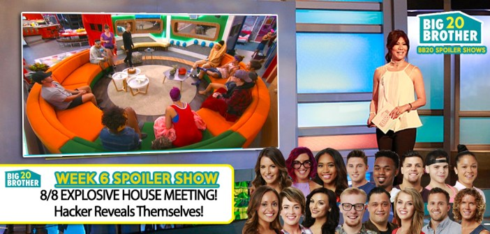 BB20 WEEK 6 SHOW: Explosive House Meeting!