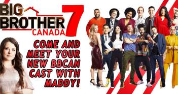 BBCAN7 Cast Assessment With Maddy!
