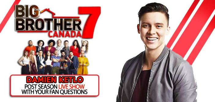 BBCAN7 POST SEASON WITH: Damien Ketlo