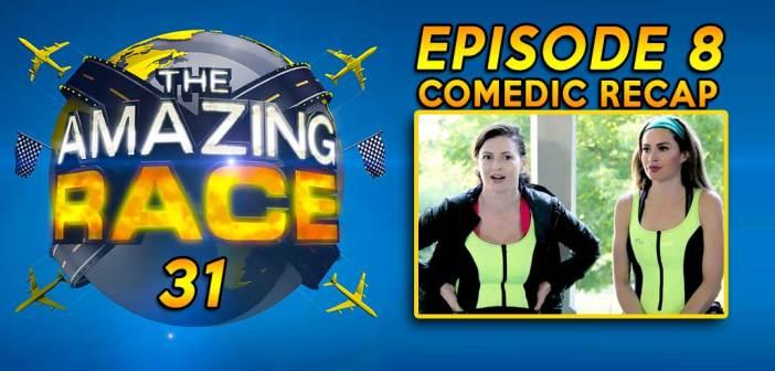 THE AMAZING RACE 31:  Episode 8 Recap Show
